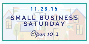Small Business Saturday11.28.15
